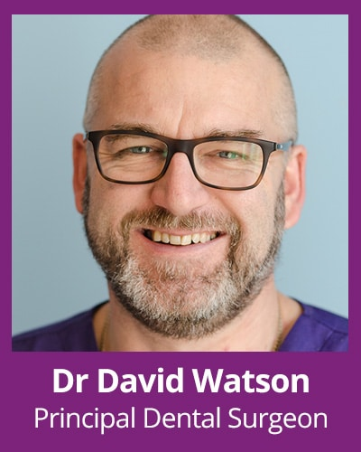 DR David Watson Principal Dental Surgeon