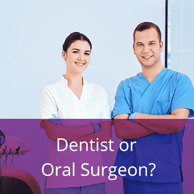 Dentist or oral surgeon