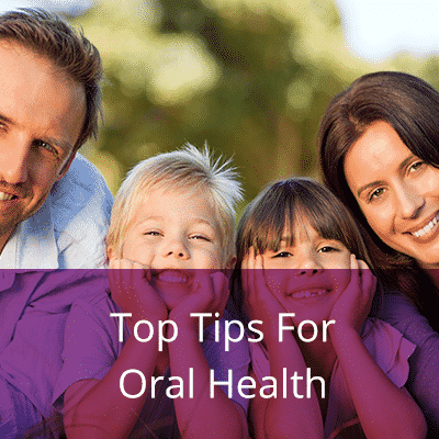 Top Tips for oral health