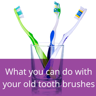 What can you do with your old toothbrushes